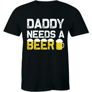 Daddy Needs A Beer Funny Drinking Dad's T-shirt